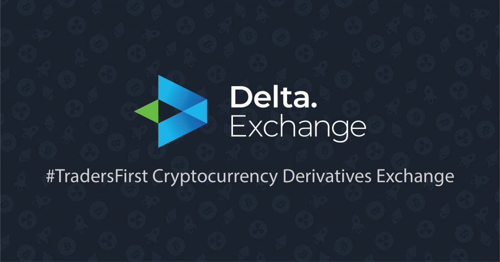 Delta Exchange - #TradersFirst Cryptocurrency Derivatives